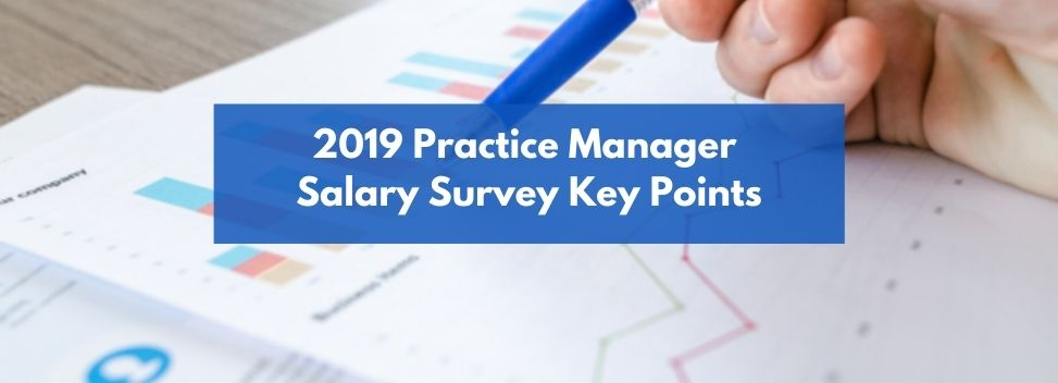 2019 Practice Manager Salary Survey Key Points.jpg